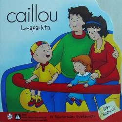 Caillou Hikaye Kitabı - Lunaparkta