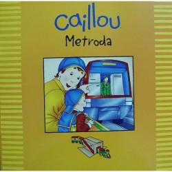 Caillou Hikaye Kitabı - Caillou Metroda