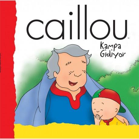 Caillou Hikaye Kitabı - Caillou Kampa Gidiyor