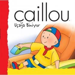 Caillou Hikaye Kitabı - Caillou Uçağa Biniyor