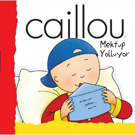Caillou Hikaye Kitabı - Caillou Mektup Yolluyor